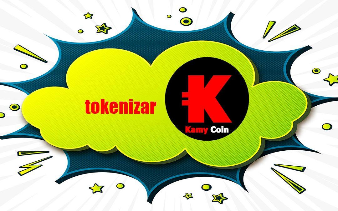 tokenizar el kamyzine